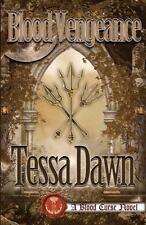 Blood Vengeance : A Blood Curse Novel: By Dawn, Tessa