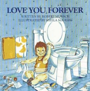 Love-You-Forever-by-Robert-N-Munsch-children-039-s-Hardcover-book-FREE-USA-SHIPPING