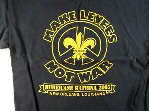 a8c21ac109e0b4 Image is loading Make-Levees-Not-War-HURRICANE-KATRINA-2005-Men-