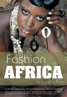 Fashion Africa: A Visual Overview of Contemporary African Fashion by Jacqueline Shaw (Hardback, 2014)