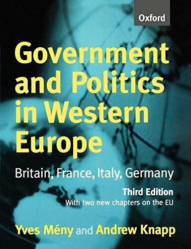 Regierung und Politik in Westeuropa: Britain, France, Italien, Deutschland