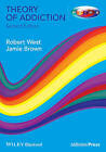 Theory of Addiction by Professor Robert West, Jamie Brown (Paperback, 2013)