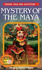 Mystery of the Maya by R. A. Montgomery, Choose Your Own Adventure (Paperback, 2006)