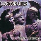 Life in the Legion by The Legionnaires (CD, Aug-2003, Step One Records)