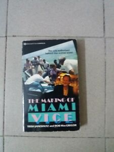 The Making of Miami Vice