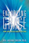 Enforcing Grace by Juliana Taylor (Paperback / softback, 2011)