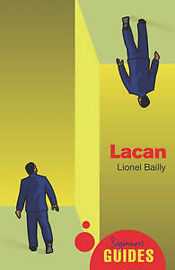 Lacan: A Beginner's Guide (Beginner's Guides) by Bailly, Lionel, NEW Book, (Pape