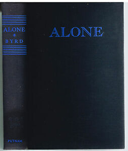 Alone-by-Richard-Byrd-SIGNED-1938-1st-Ed-Rare-Vintage-Book