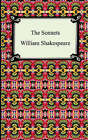 The Sonnets (Shakespeare's Sonnets) by William Shakespeare (Paperback / softback, 2005)