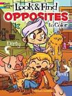 Look & Find Opposites to Color by Victoria Maderna (Paperback, 2014)