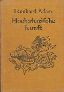 Hochasiatische-Kunst-v-L-Adam-mit-40-Abb-1923