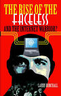 The Rise of the Faceless and the Internet Warrior? by Larry Burchall (Paperback, 2002)