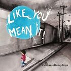 Like You Mean It by The California Honeydrops (CD, Mar-2013, CD Baby (distributor))