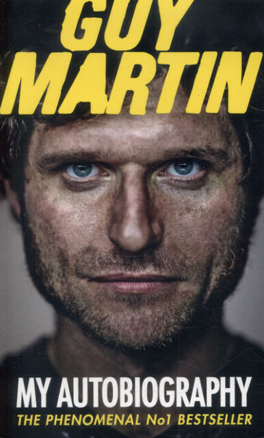 Guy Martin: my autobiography. by Guy Martin (Paperback) FREE Shipping, Save £s