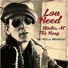 Lou Reed - Winter at the Roxy (The 1976 L.A. Broadcast/Live Recording, 2014)