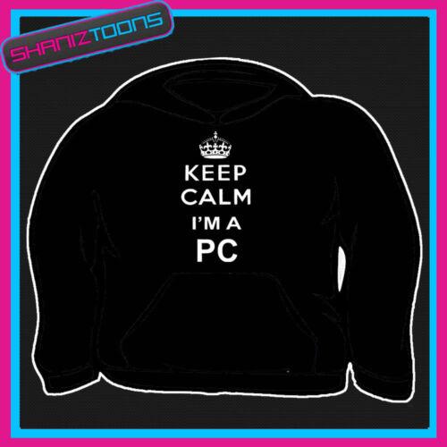 Keep Calm I/'m PC POLIZIOTTO POLIZIA Adulti Uomo Donna Felpa Con Cappuccio Felpa Con Cappuccio Regalo
