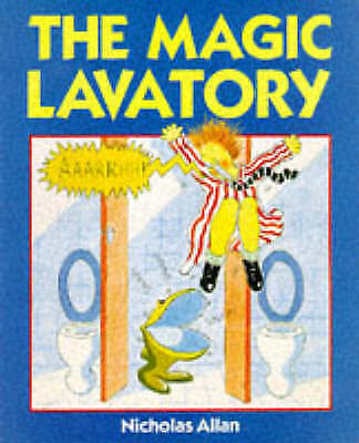 The Magic Lavatory (Red Fox picture books), Nicholas Allan | Paperback Book | Ac