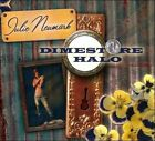 Dimestore Halo [Digipak] by Julie Neumark (CD, Jun-2010, Lonesome Day)