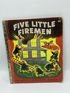 "Five Little Firemen  Little Golden Book ""N"" Printing 1949 Acc. Tibor Gergely"