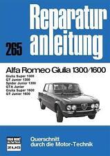 Reparaturanleitung Alfa Romeo Giulia 1300 / 1600 * GT Junior 1300 * GTA Junior