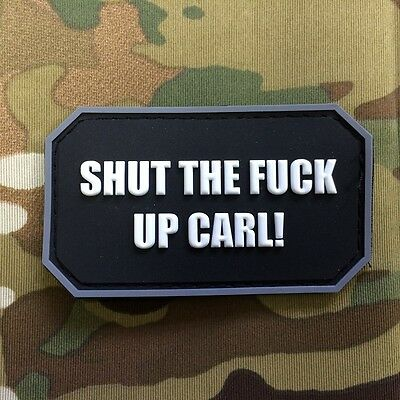 Gun Point Gear Velcro Morale Patch Shut The F*** Up Carl! Meme PVC Patch