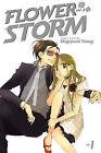 Flower in a Storm, Volume 1 by Shigeyoshi Takagi (Paperback / softback, 2010)