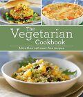 Vegetarian Cookbook by Publications International, Ltd. (Hardback, 2015)