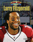 Larry Fitzgerald by Michael Sandler (Hardback, 2010)
