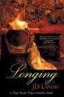Longing by J.D. Landis (Paperback, 2005)