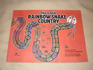 This-is-Still-Rainbow-Snake-Country-1988-Catherine-Berndt-paperback-in-VGC