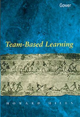 Team-Based Learning by Hills, Howard-ExLibrary