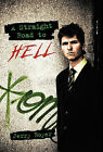 A Straight Road to Hell by Jerry Boyer (Hardback, 2011)