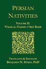Persian Nativities II: 'Umar Al-Tabari and Abu Bakr by 'Umar al-Tabari, Abu Bakr al-Hasib (Paperback, 2010)