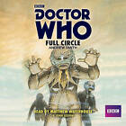 Doctor Who: Full Circle: A 4th Doctor Novelisation by Andrew Smith (CD-Audio, 2015)