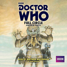 DOCTOR WHO;;;FULL CIRCLE;;;4 CD AUDIO BOOK  BRAND  NEW  SEALED