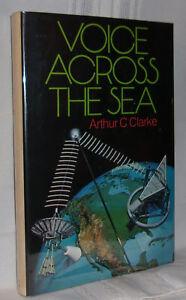 Arthur C Clarke VOICE ACROSS THE SEA First revised ed HC DJ
