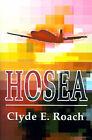 Hosea by Clyde E Roach (Paperback / softback, 2001)