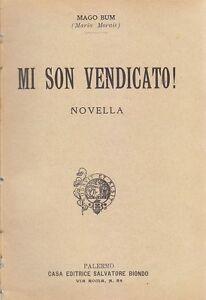 MI-SON-VENDICATO-Novella-di-Mago-Bum-Salvatore-Biondo-bibliotechina-aurea