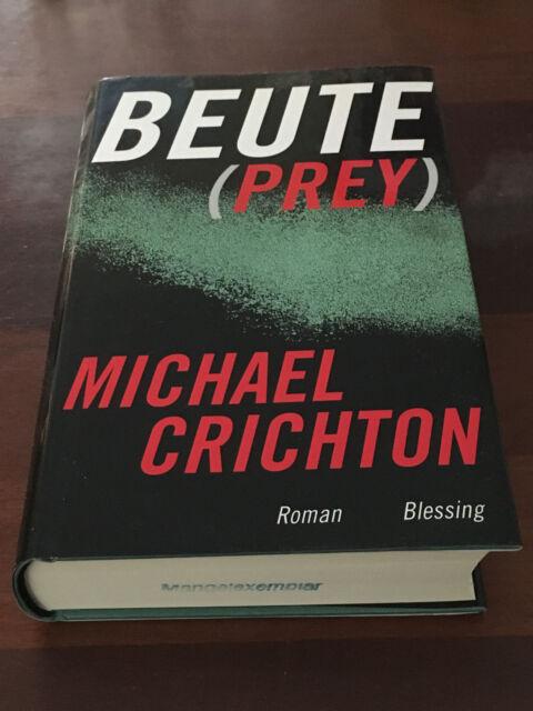 Die Beute von Michael Crichton (2002, Buch gebunden) Roman TOP!