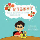 FREDDY Has an Ouchy in His Tummy: A Gluten Free Story by Afarin Faghani (Paperback, 2011)