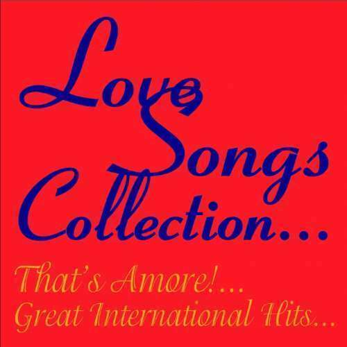 Love Songs - Love Songs: The Collection Nuevo CD