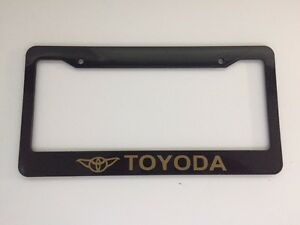 toyoda with yoda words black with all gold car license plate frame