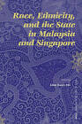 Race, Ethnicity, and the State in Malaysia and Singapore by Brill (Paperback, 2006)