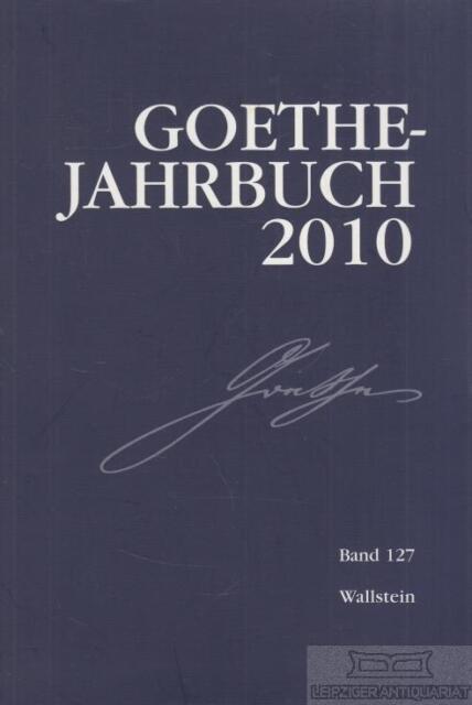 Goethe-Jahrbuch 2010. Bd.127 (2011, Taschenbuch)