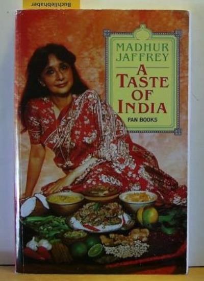 A Taste of India By Madhur Jaffrey. 9780330293945