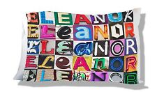 Personalized Pillowcase featuring ELEANOR in photo of sign letters
