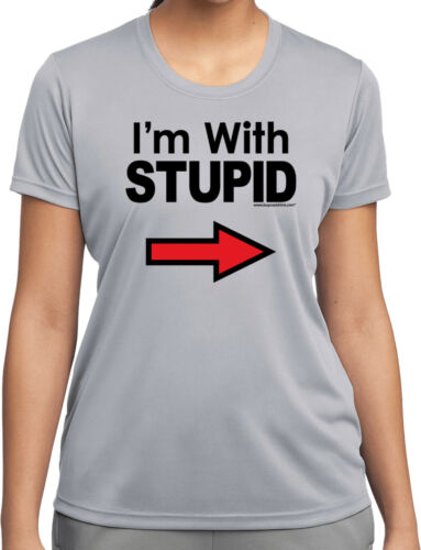 Buy Cool Shirts I/'m With Stupid T-shirt Black Print Ladies Moisture Wicking Tee