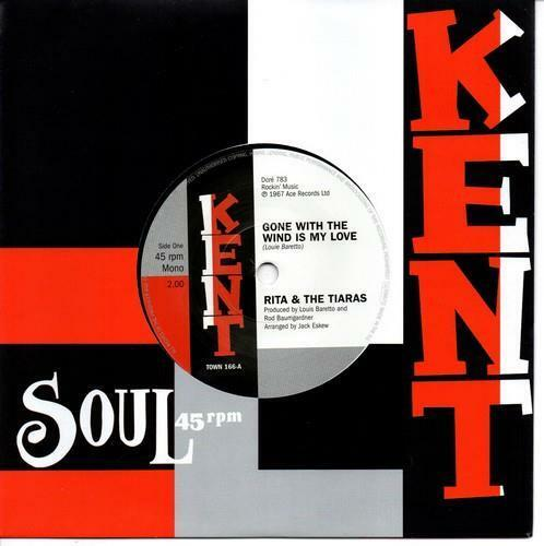 RITA & THE TIARAS Gone With The Wind Is My Love NEW NORTHERN SOUL 45 (KENT) 60s