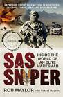 SAS Sniper: The World of an Elite Australian Marksman by Rob Maylor, Robert Macklin (Paperback, 2010)