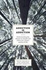 Addiction Is Addiction: Understanding the Disease in Oneself and Others for a Better Quality of Life by Paige Abbott, Raju Hajela (Paperback / softback, 2015)